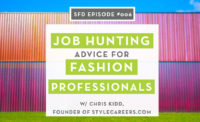 Job Hunting & Resume Advice for Fashion Industry Professionals with Chris Kidd of StyleCareers.com: The Successful Fashion Designer Podcast with {Sew Heidi}