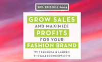 Successful Fashion Designer Podcast by Sew Heidi: How to Grow Sales and Maximize Profits with The Sales Concept