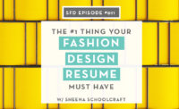 Successful Fashion Designer Podcast by Sew Heidi: The #1 Thing to Include on Your Fashion Design Resume with Sheena Schoolcraft