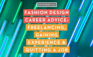 Fashion Design Career Advice, Successful Fashion Designer Podcast by Sew Heidi