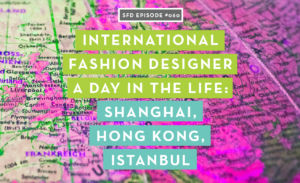 International Fashion Designer: Successful Fashion Designer Podcast by Sew Heidi