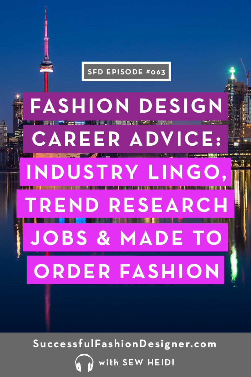 Fashion Design Career Advice: Successful Fashion Designer Podcast