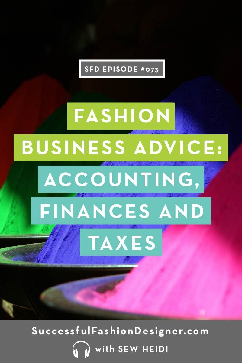 Fashion Business Advice: Accounting, Finances and Taxes