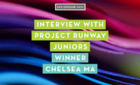 Interview with Project Runway Juniors Winner Chelsea Ma