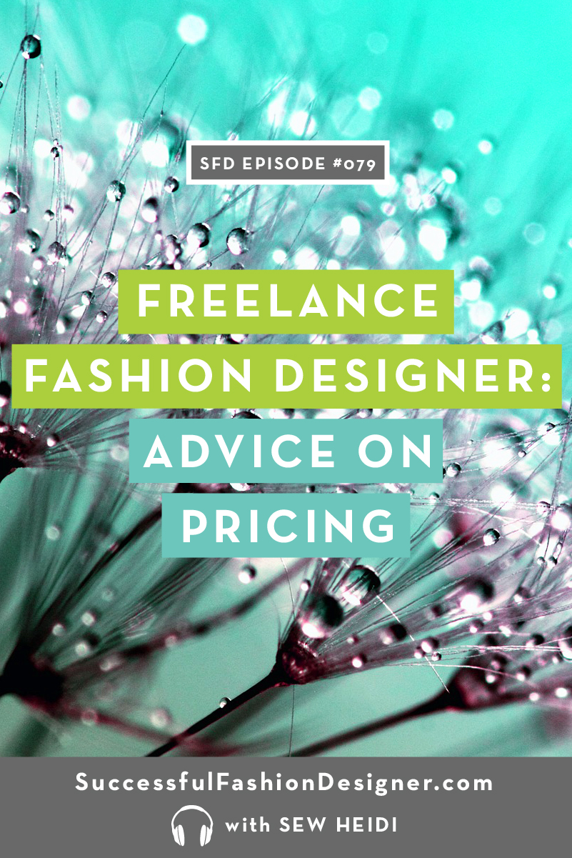 079 freelancer fashion designer pricingPIN