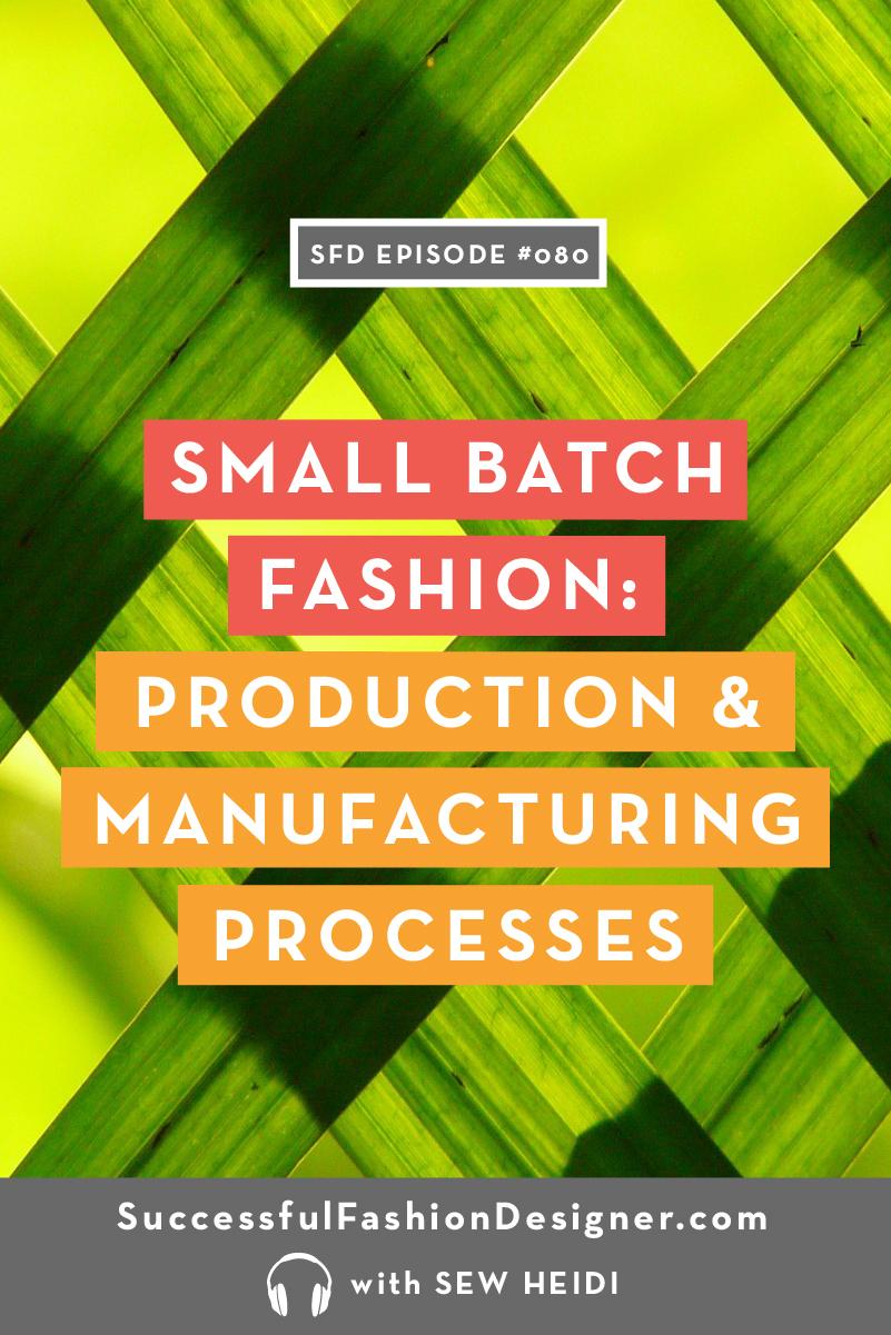 080 small batch fashion productionPIN