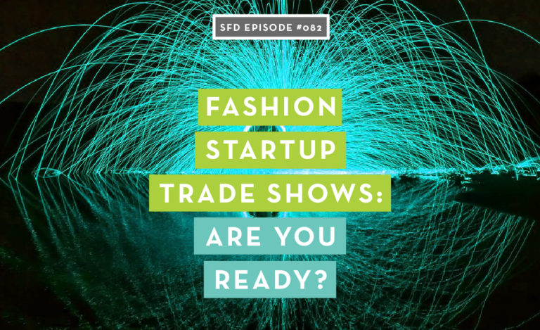 Fashion Startup Trade Shows: Are You Ready?