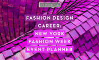 Fashion Design Career: New York Fashion Week Event Planner