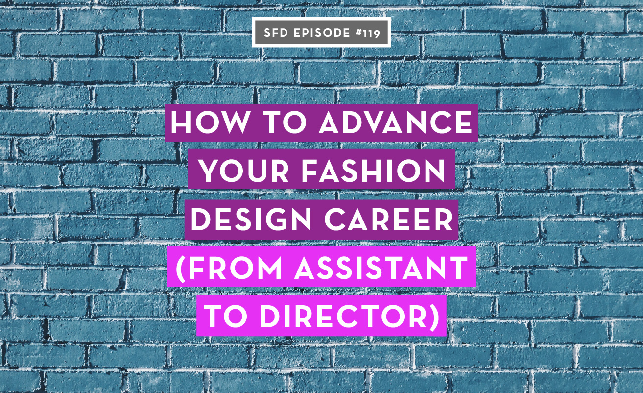 How to advance your fashion design career