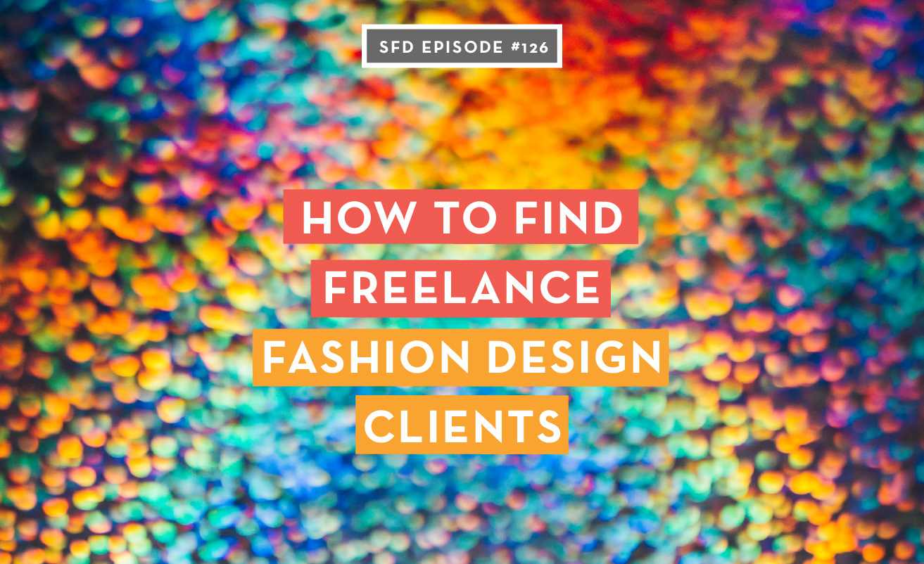 How to find freelance fashion design clients