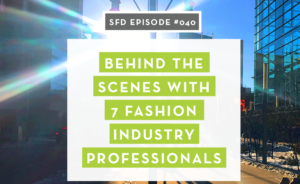 Behind the Scenes of the Fashion Industry