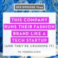 Fashion Brand Run Like a Tech Startup