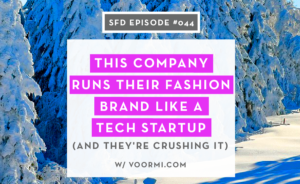 Fashion Brand Run Like a Tech Startup