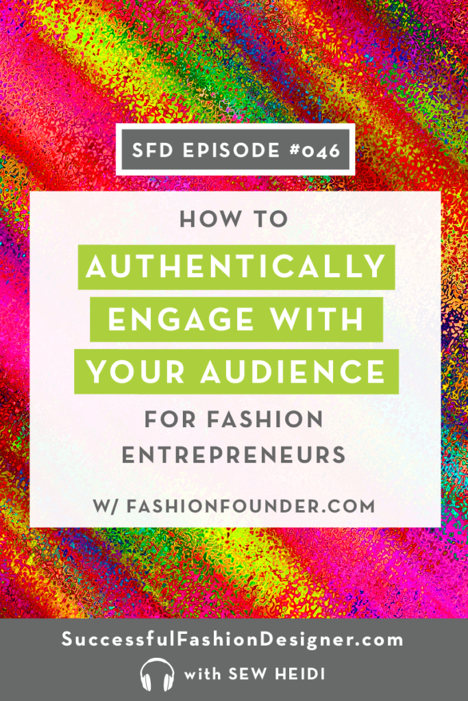 How to Engage with Your Audience as a Fashion Entrepreneur