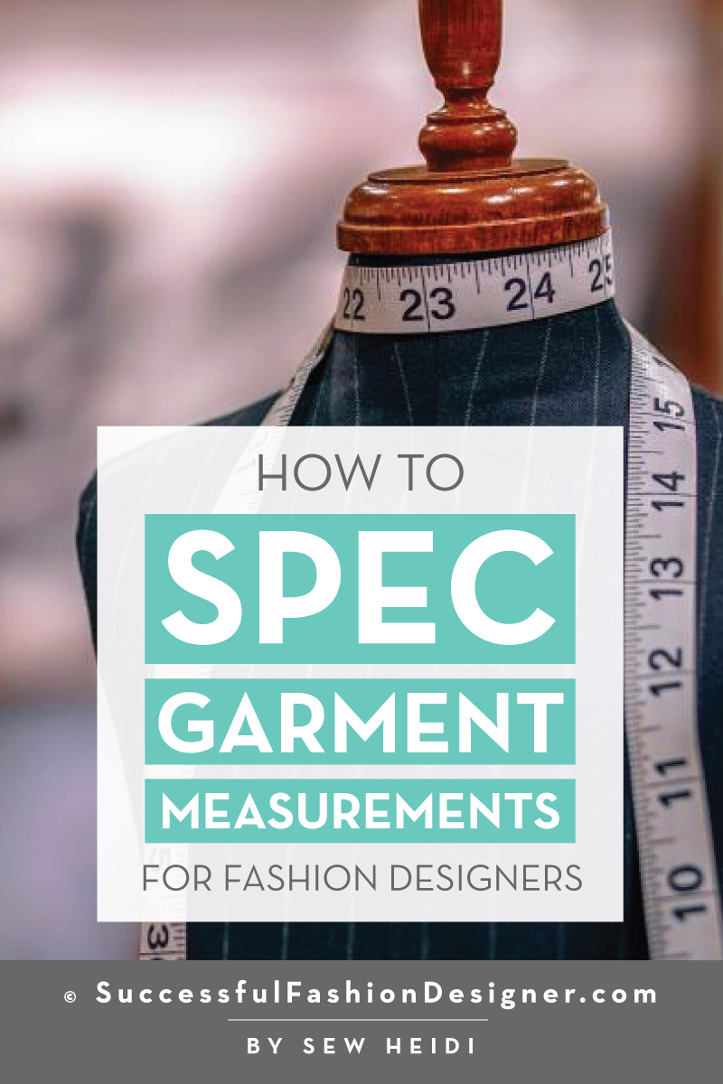 How to Spec and Add Measurements for Cut & Sew Panels or Seam Lines on your Fashion Flat & Garment: Successful Fashion Designer Tutorial by Sew Heidi