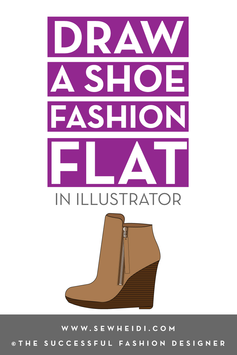 How to Draw A Shoe Fashion Flat in Illustrator: Successful Fashion Designer tutorial by {Sew Heidi}