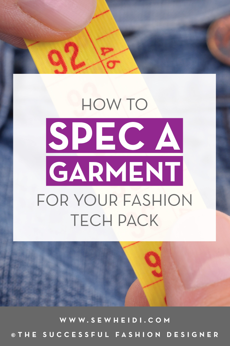 How to Spec a Garment for your Fashion Design Tech Pack: The Successful Fashion Designer by {Sew Heidi} - a review of The Spec Manual Book
