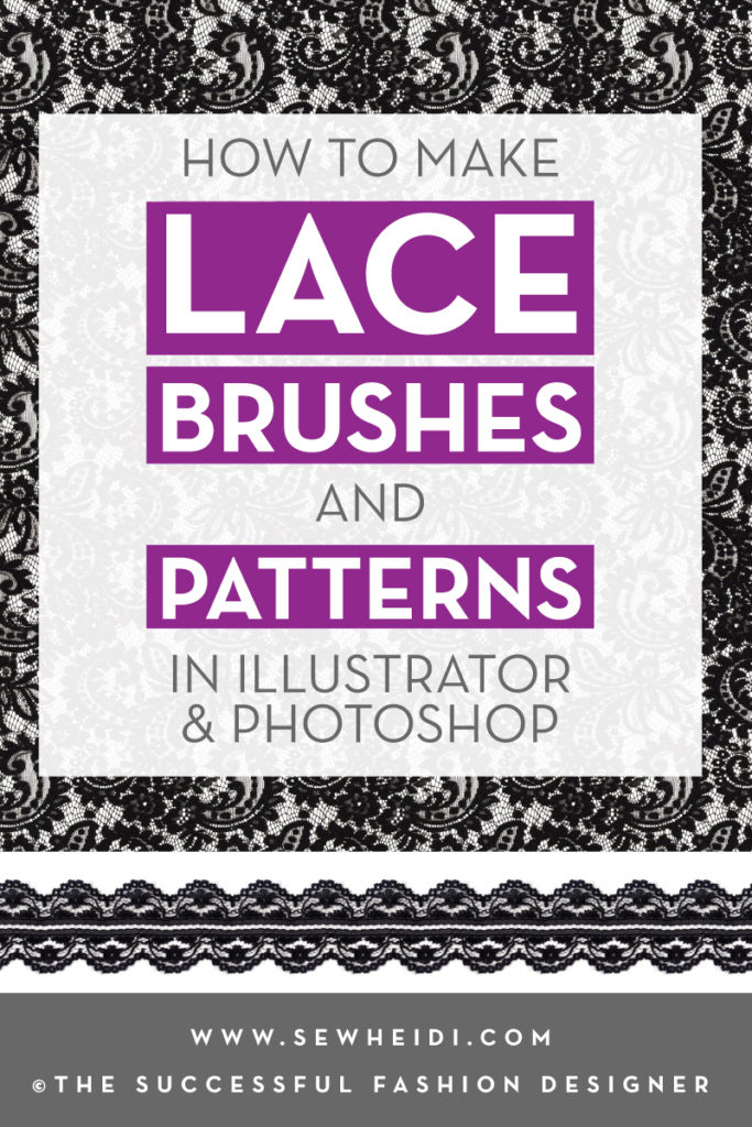 How to Create Lace Pattern Swatches & Brushes in Illustrator & Photoshop: The Successful Fashion Designer by {Sew Heidi}