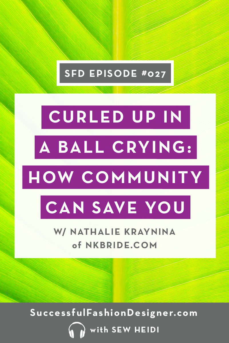Successful Fashion Designer podcast interview: Nathalie Kraynina Bride with Sew Heidi