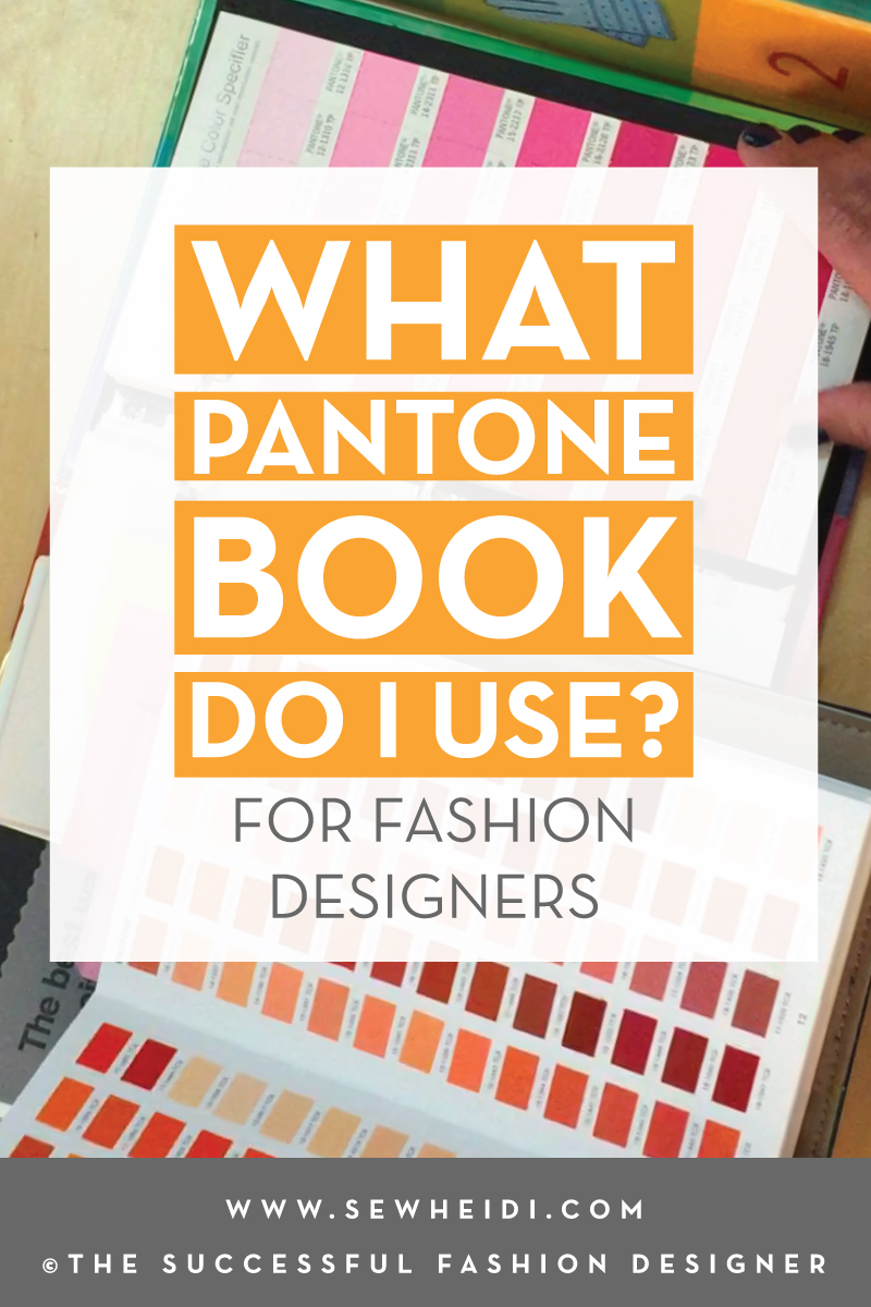 Pantone Color Guide for Fashion Designers tutorial by Sew Heidi + The Successful Fashion Designer