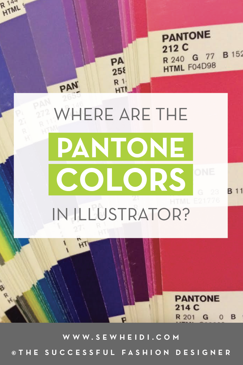 Where Are The Pantone Colors In Adobe Illustrator Courses Free Tutorials On Adobe Illustrator Tech Packs Freelancing For Fashion Designers Courses Free Tutorials On Adobe Illustrator Tech