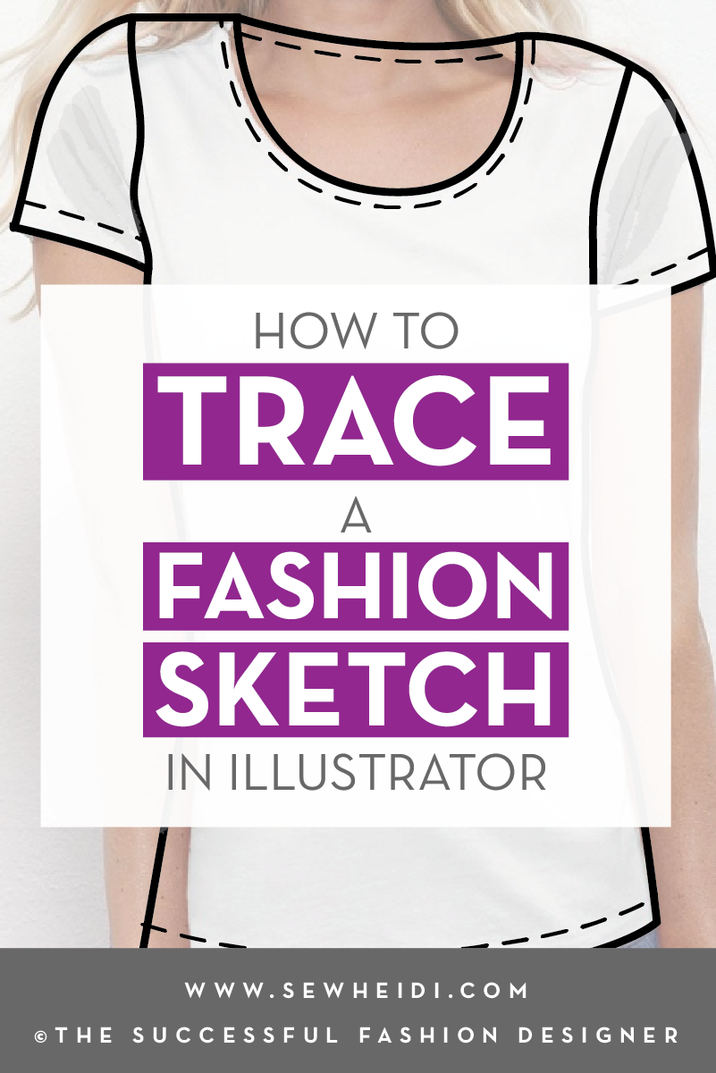 How to Trace a Fashion Sketch on a Photo in Illustrator for Fashion Designer: free tutorial by {Sew Heidi}