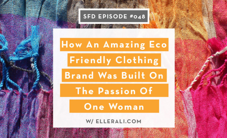 TSFD047-How-An-Amazing-Eco-Friendly-Clothing-Brand-Was-Build-On-The-Passion-Of-One-Woman 1313x802