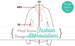 Garment Terms And Abbreviations In The Fashion Industry Courses Free Tutorials On Adobe Illustrator Tech Packs Freelancing For Fashion Designers Courses Free Tutorials On Adobe Illustrator Tech