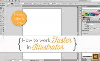 How to Work Faster in Illustrator {Sew Heidi}