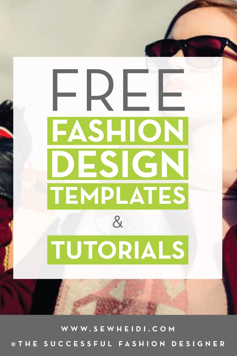 Free Fashion Design Templates & Tutorials (tech packs, fashion flats, croquis) by {Sew Heidi}