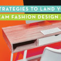 How to Land Your Dream Fashion Design Job: By Sew Heidi