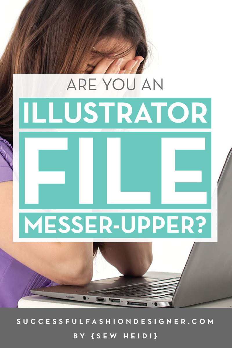 Are you an Illustrator File Messer Upper? Learn a few simple tricks to help you work easier in Illustrator for Fashion Professionals.