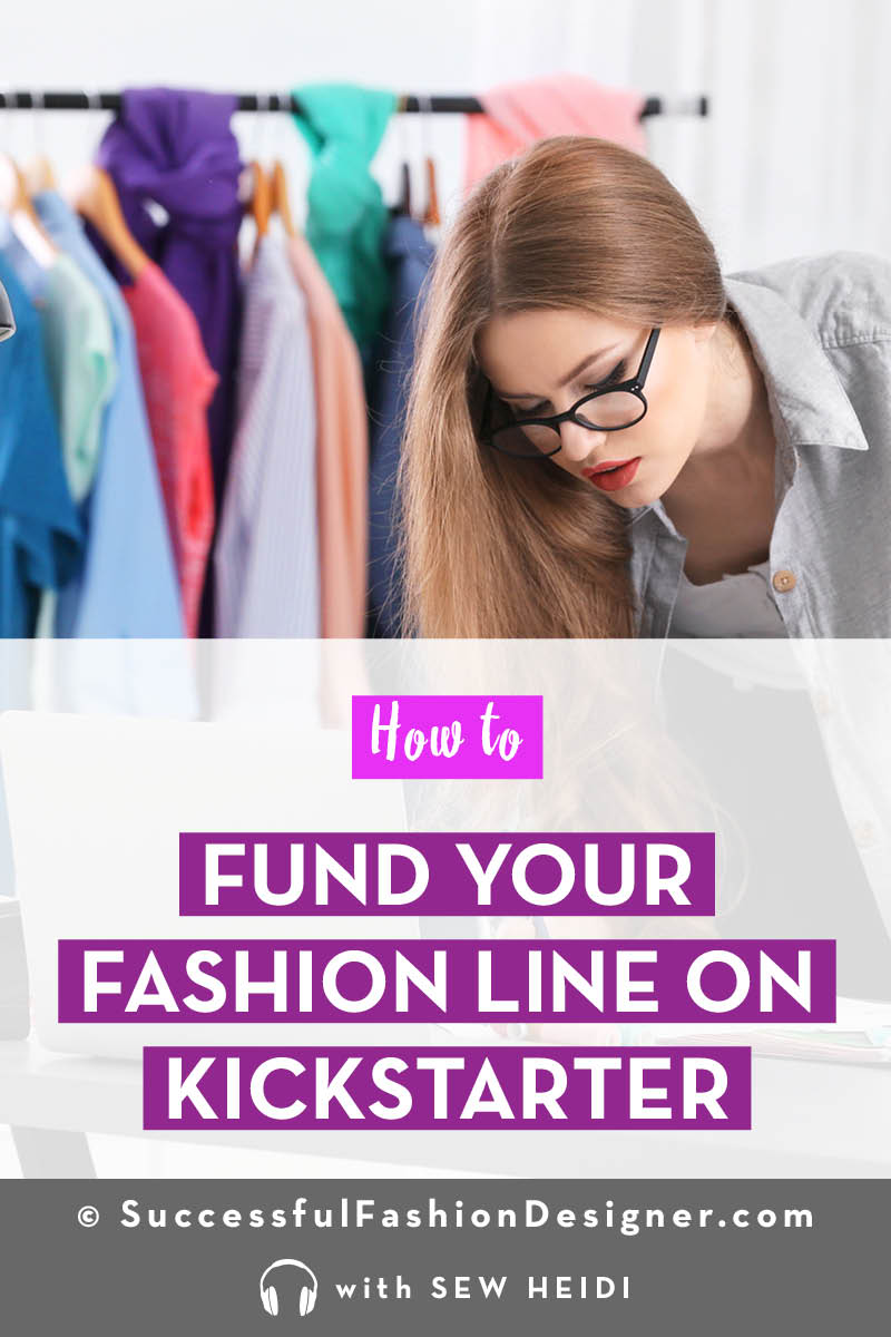 How to Launch a Fashion Brand on Kickstarter