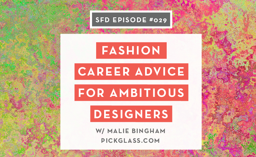 Fashion Career Advice: Malie Bingham Pickglass Successful Fashion Designer Interview with Sew Heidi
