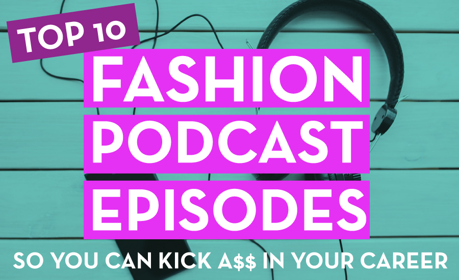 TOP FASHION DESIGN PODCAST: Successful Fashion Designer