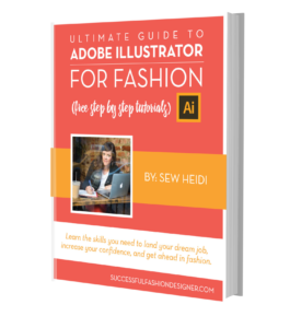 Adobe Illustrator for Fashion Design Ultimate Guide with Free Tutorials by Sew Heidi